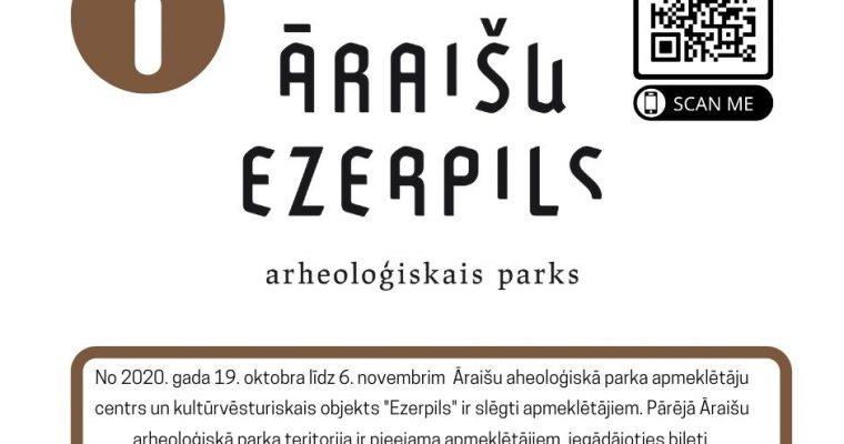 Āraišu aheoloģiskā parka apmeklētāju centrs un ezerpils uz laiku tiek slēgti!
