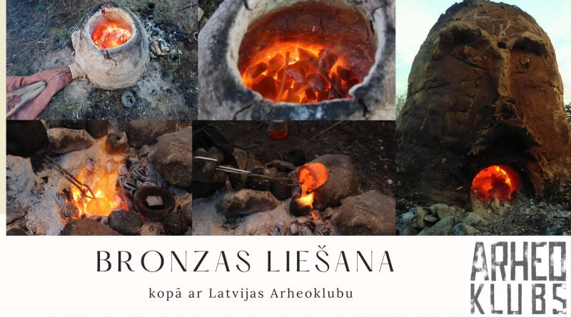 Bronzas liešana kopā ar Latvijas Arheoklubu